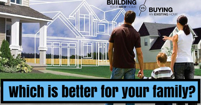 building a new home vs buying an existing home