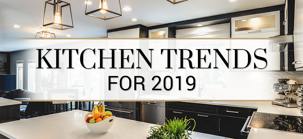 Gorgeous Kitchen Trends For 2019