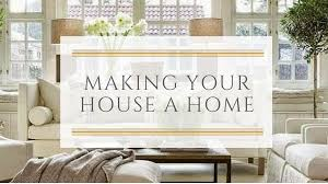 making your house a home
