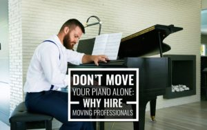 why you need movers to move your piano